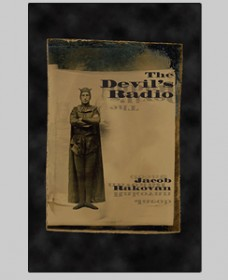 the devil's radio by jacob rakovan