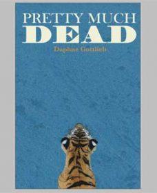 daphne gottlieb pretty much dead