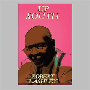 Up South by Robert Lashley
