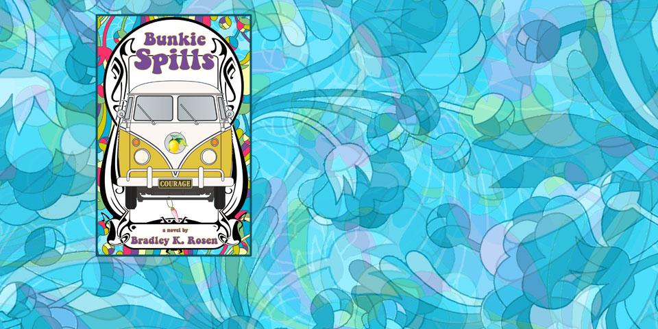 Bunkie Spills by Bradley K. Rosen